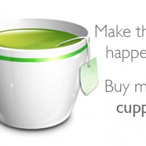 Make Things Happen... Buy Me A Cuppa!